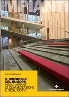 Il controllo del rumore negli impianti di climatizzazione e negli edifici.pdf