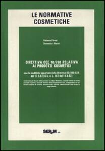 Le normative cosmetiche. Direttiva CEE 76/768 relativa ai prodotti cosmetici