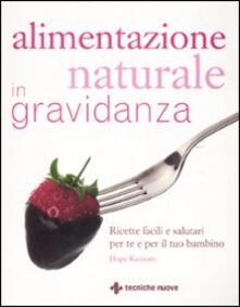 Alimentazione naturale in gravidanza - Hope Ricciotti - copertina