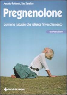 Equilibrifestival.it Pregnenolone. L'ormone naturale che rallenta l'invecchiamento Image