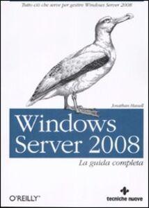 Foto Cover di Windows server 2008, Libro di Jonathan Hassel, edito da Tecniche Nuove