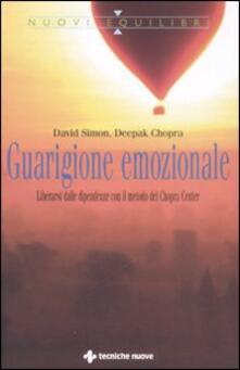 Guarigione emozionale. Liberarsi dalle dipendenze con il metodo del Chopra Center.pdf