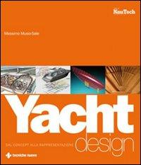 Yacht design. Dal concept a...