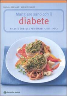 Grandtoureventi.it Mangiare sano con il diabete. Ricette gustose per diabetici di tipo 2 Image