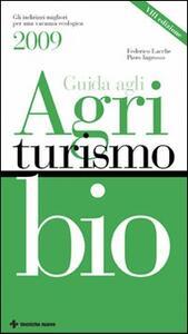 Guida agli agriturismi bio 2009