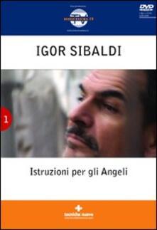 Rallydeicolliscaligeri.it Istruzioni per gli angeli. Con DVD Image
