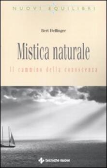 Grandtoureventi.it Mistica naturale. Il cammino della conoscenza Image