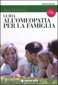 Guida all'omeopatia per la famiglia di Alain Horvilleur