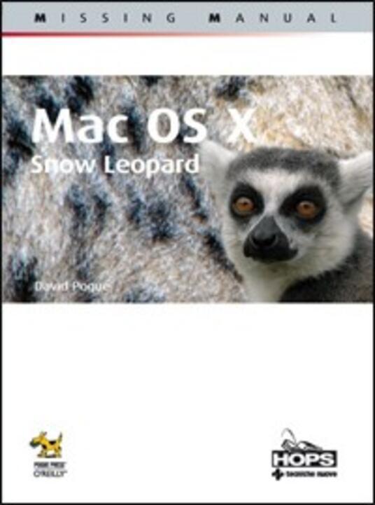 Mac OS X. Snow Leopard. Missing manual - David Pogue - 2