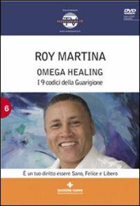 Foto Cover di Omega healing. I 9 codici della guarigione. Con DVD, Libro di Roy Martina, edito da Tecniche Nuove