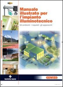 Manuale illustrato per l'impianto illuminotecnico
