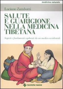 Mercatinidinataletorino.it Salute e guarigione nella medicina tibetana. Segreti e fondamenti esposti da un medico occidentale Image