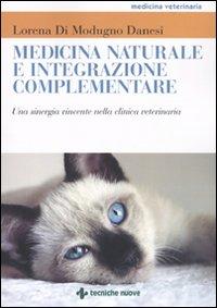 Image of Medicina naturale e integrazione complementare. Una sinergia vincente nella clinica veterinaria