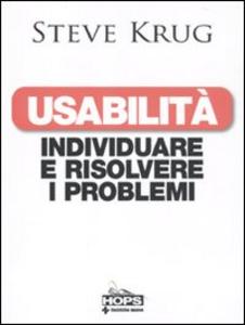 Libro Usabilità. Individuare e risolvere i problemi Steve Krug