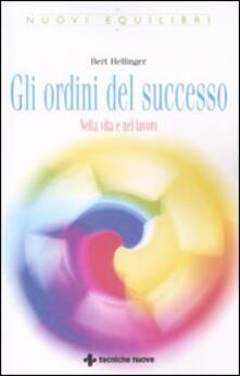 Gli ordini del successo. Nella vita e nel lavoro.pdf