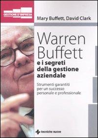 Warren Buffet e i segreti d...
