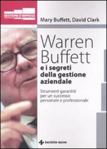 Amatigota.it Warren Buffet e i segreti della gestione aziendale. Strumenti garantiti per un successo personale e professionale Image