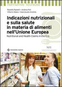 Libro Indicazioni nutrizionali e sulla salute in materia di alimenti nell'Unione Europea