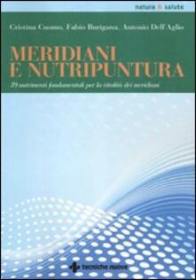 Meridiani e nutripuntura. 38 nutrimenti fondamentali per la vitalità dei meridiani.pdf