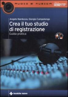 Rallydeicolliscaligeri.it Crea il tuo studio di registrazione. Guida pratica. Con CD-ROM Image