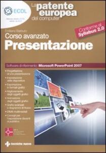 La patente europea del computer. Corso avanzato: presentazione. Microsoft Powerpoint 2007