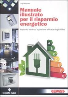 Grandtoureventi.it Manuale illustrato per il risparmio energetico. Impianto elettrico e gestione efficace degli edifici Image