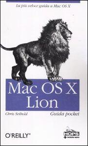 Foto Cover di Mac OS X Lion. Guida pocket, Libro di Chris Seibold, edito da Tecniche Nuove