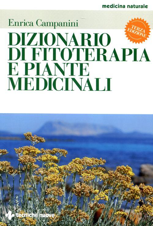 Dizionario di fitoterapia e...