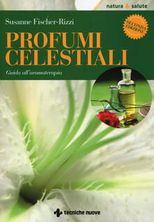 Radiospeed.it Profumi celestiali. Guida all'aromaterapia Image
