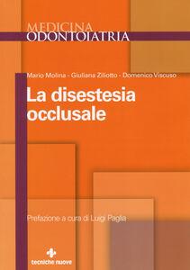 Libro La disestesia occlusale Mario Molina , Giuliana Ziliotto , Domenico Viscuso