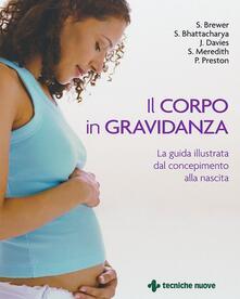Osteriacasadimare.it Il corpo in gravidanza. La guida illustrata dal concepimento alla nascita Image
