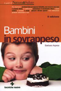 Libro Bambini in sovrappeso Barbara Asprea