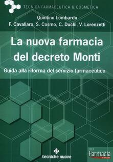 Rallydeicolliscaligeri.it La nuova farmacia del decreto Monti. Guida alla riforma del servizio farmaceutico Image