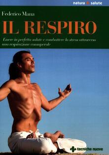 Antondemarirreguera.es Il respiro. Essere in perfetta salute e combattere lo stress attraverso una respirazione consapevole Image