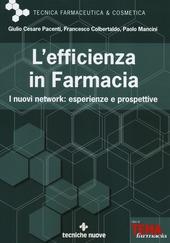 L' efficienza in farmacia. I nuovi network: esperienze e prospettive