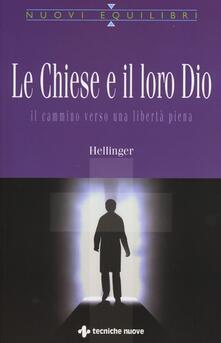Capturtokyoedition.it Le Chiese e il loro Dio. Il cammino verso una libertà piena Image