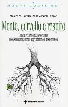 Mente, cervello e respiro. Come il respiro consapevole attiva processi di cambiamento, apprendimento e trasformazione.pdf