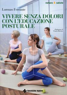 Vivere senza dolori con l'educazione posturale - Lorenzo Ferrante - copertina