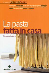 Libro La pasta fatta in casa Giuseppe Capano