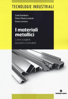 Librisulladiversita.it I materiali metallici. Come sceglierli, lavorarli e controllarli Image
