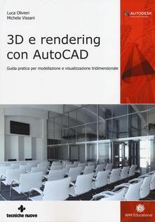 Voluntariadobaleares2014.es 3D e rendering con AutoCAD. Guida pratica per modellazione e visualizzazione tridimensionale Image