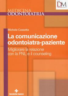 Cefalufilmfestival.it La comunicazione odontoiatra-paziente. Migliorare la relazione con la PNL e il counseling Image
