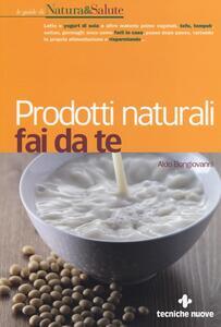 Libro Prodotti naturali fai da te Aldo Bongiovanni