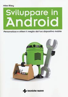 Cocktaillab.it Sviluppare in Android. Personalizza e ottieni il meglio dal tuo dispositivo mobile Image