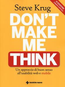 Don't make me think. Un approccio di buon senso all'usabilità web e mobile - Steve Krug - copertina