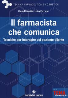 Il farmacista che comunica. Tecniche per interagire col paziente-cliente.pdf