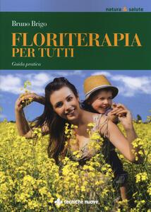 Floriterapia per tutti. Guida pratica