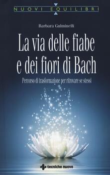Warholgenova.it La via delle fiabe e dei fiori di Bach. Percorso di trasformazione per ritrovare se stessi Image