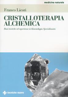 Camfeed.it Cristalloterapia alchemica. Basi teoriche ed esperienze in kinesiologia specializzata Image
