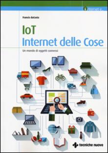 Premioquesti.it IoT. Internet delle cose. Un mondo di oggetti connessi Image